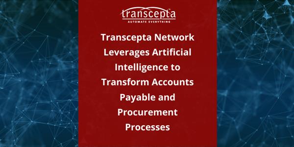 transcept leverages AI fo transform AP and P2P