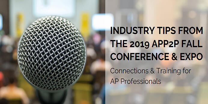 AP Industry Tips from APP2P Fall Conference & Expo