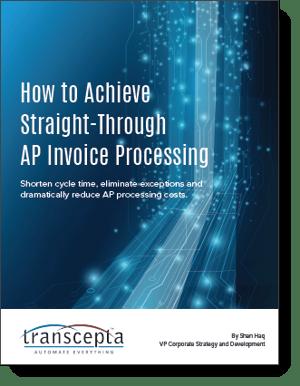 Transcepta White Paper How to Achieve Straight-Through AP Invoice Processing