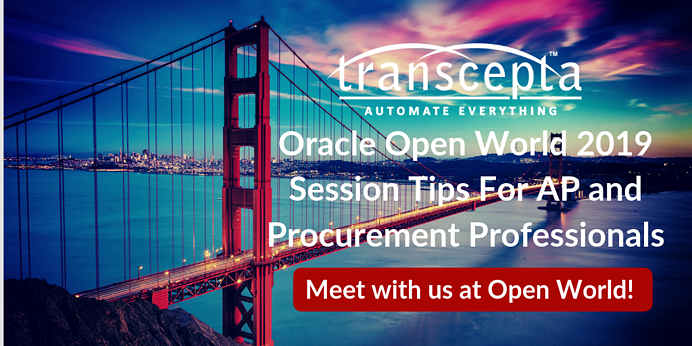 Recommended Sessions for Accounts Payable and Procurement Professionals at Oracle Open World 2019