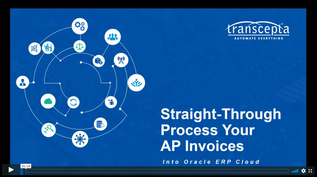 Webinar Straight-Through Process Your AP Invoices Into Oracle ERP Cloud With Transcepta