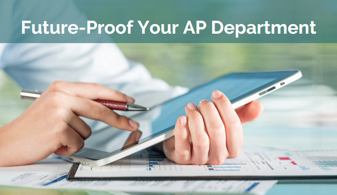 Future-Proof Your AP Department