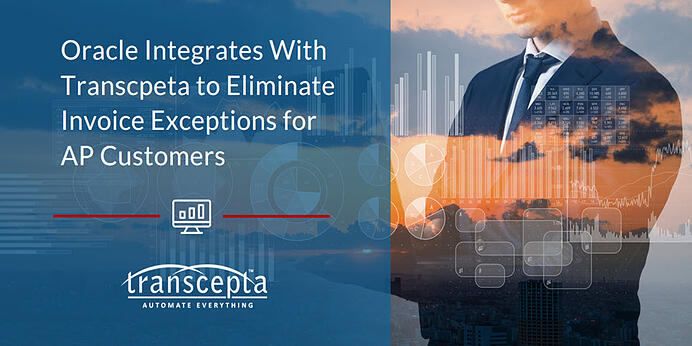 Oracle Integrates with Transcepta to Eliminate Invoice Exceptions