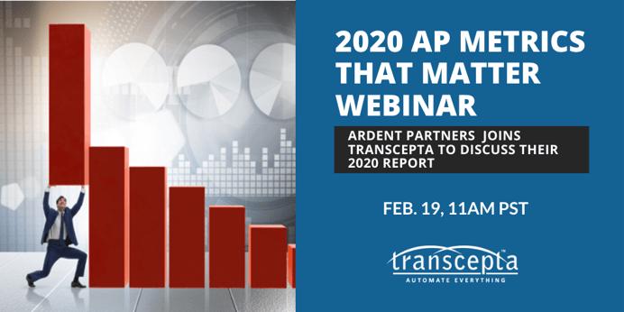 Ardent Partners Joins Transcepta in Feb.19th Webinar: AP Metrics 2020