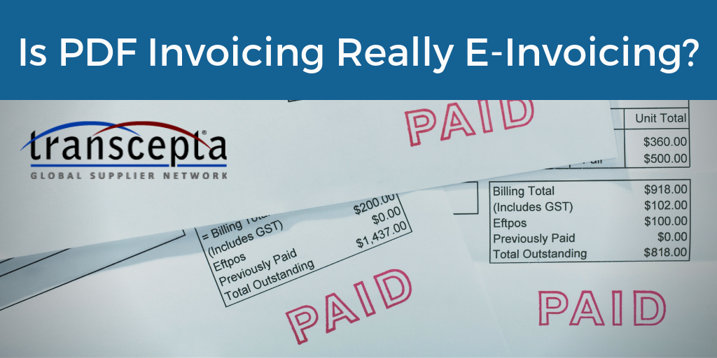 Is PDF Invoicing Really E-Invoicing?