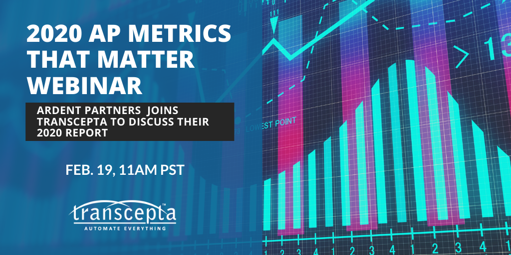 Ardent Partners Joins Transcepta in Webinar on AP Metrics