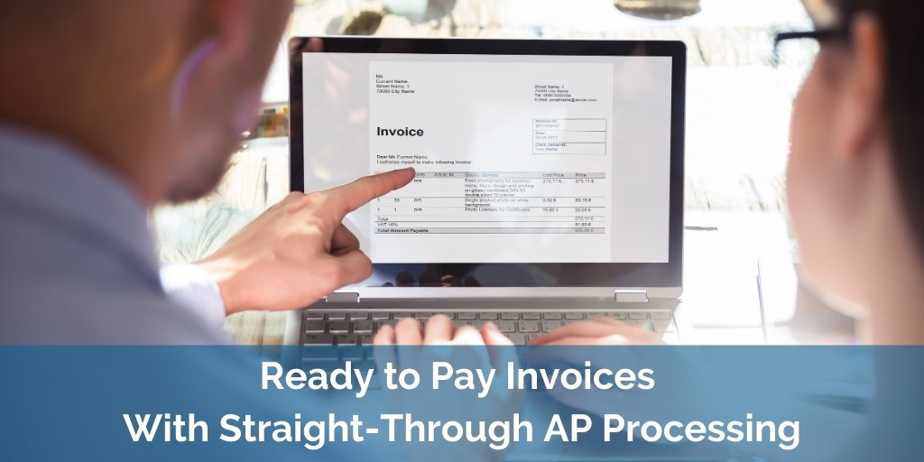 Ready to Pay Invoices With Straight-Through AP Processing